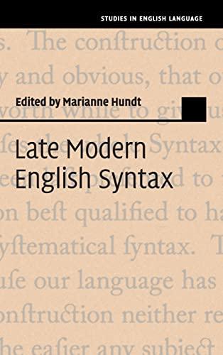 Late Modern English Syntax (Studies in English Language)