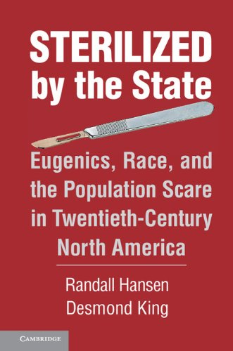 9781107032927: Sterilized by the State: Eugenics, Race, and the Population Scare in Twentieth-Century North America