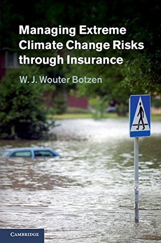 9781107033276: Managing Extreme Climate Change Risks through Insurance Hardback