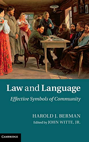 9781107033429: Law and Language: Effective Symbols of Community