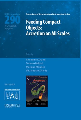 9781107033795: Feeding Compact Objects (IAU S290): Accretion on All Scales (Proceedings of the International Astronomical Union Symposia and Colloquia)