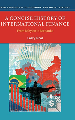 9781107034174: A Concise History of International Finance: From Babylon to Bernanke
