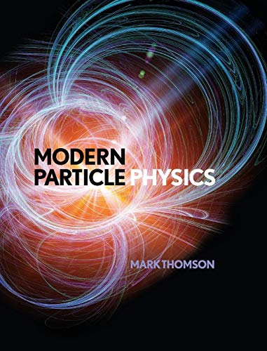 9781107034266: Modern Particle Physics