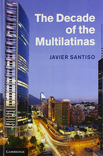 9781107034433: The Decade of the Multilatinas