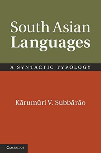 South Asian Languages: A Syntactic Typology: Karumuri V. Subbarao
