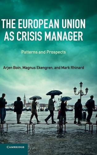 9781107035799: The European Union as Crisis Manager: Patterns and Prospects