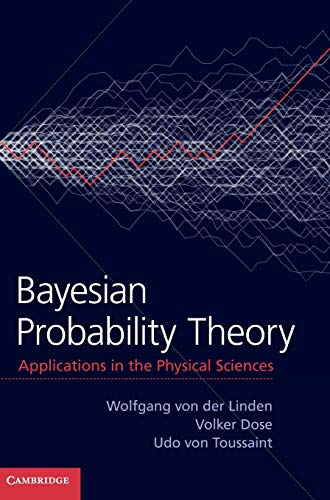 9781107035904: Bayesian Probability Theory: Applications in the Physical Sciences