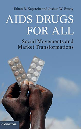 9781107036147: AIDS Drugs For All: Social Movements and Market Transformations