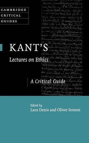 9781107036314: Kant's Lectures on Ethics: A Critical Guide (Cambridge Critical Guides)