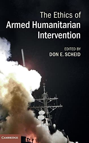 9781107036369: The Ethics of Armed Humanitarian Intervention