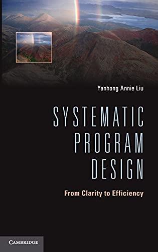9781107036604: Systematic Program Design Hardback