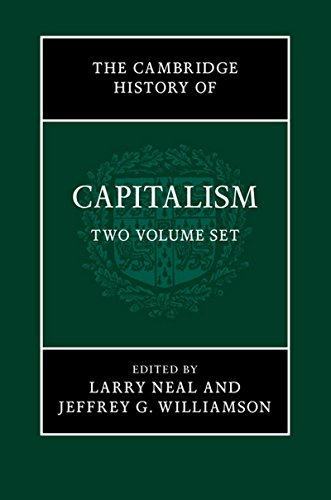 Cambridge History of Capitalism 2 Volume Hardback Set: Larry Neal