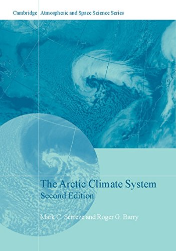 The Arctic Climate System (Cambridge Atmospheric and Space Science Series): Serreze, Mark C.; Barry...