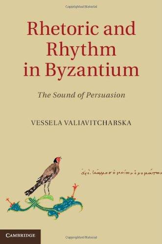 9781107037366: Rhetoric and Rhythm in Byzantium: The Sound of Persuasion