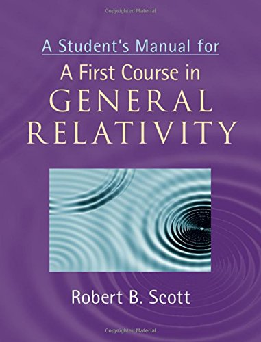 9781107037915: A Student's Manual for A First Course in General Relativity