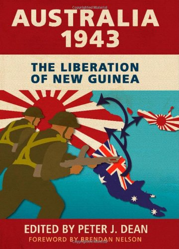 9781107037991: Australia 1943: The Liberation of New Guinea