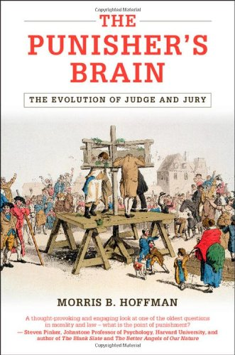 9781107038066: The Punisher's Brain: The Evolution of Judge and Jury (Cambridge Studies in Economics, Choice, and Society)