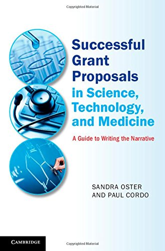 9781107038097: Successful Grant Proposals in Science, Technology, and Medicine: A Guide to Writing the Narrative