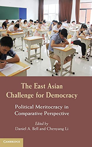 9781107038394: The East Asian Challenge for Democracy: Political Meritocracy in Comparative Perspective