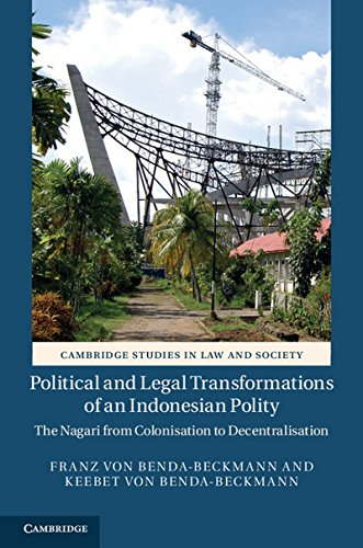 9781107038592: Political and Legal Transformations of an Indonesian Polity: The Nagari from Colonisation to Decentralisation (Cambridge Studies in Law and Society)