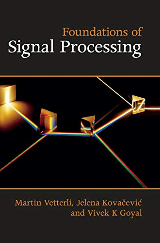 9781107038608: Foundations of Signal Processing