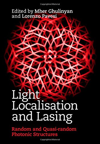 Light Localisation and Lasing: Mher Ghulinyan (editor),