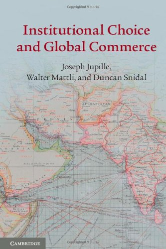 Institutional Choice and Global Commerce: Joseph Jupille