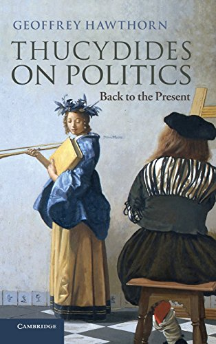 9781107039162: Thucydides on Politics: Back to the Present