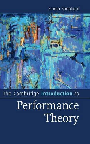 9781107039322: The Cambridge Introduction to Performance Theory (Cambridge Introductions to Literature)