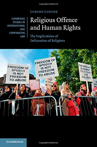 9781107039575: Religious Offence and Human Rights: The Implications of Defamation of Religions (Cambridge Studies in International and Comparative Law)