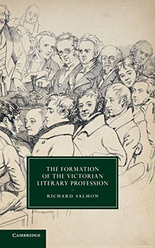 9781107039629: The Formation of the Victorian Literary Profession (Cambridge Studies in Nineteenth-Century Literature and Culture)