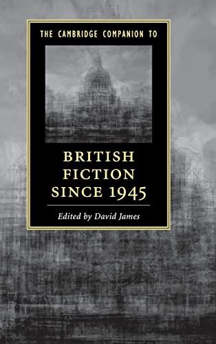 9781107040236: The Cambridge Companion to British Fiction since 1945 (Cambridge Companions to Literature)