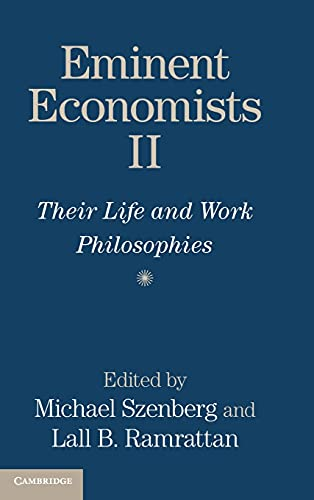 9781107040533: Eminent Economists II: Their Life and Work Philosophies