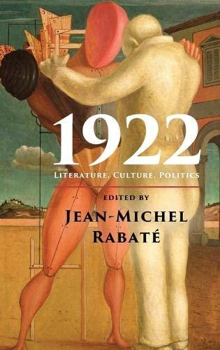 9781107040540: 1922: Literature, Culture, Politics