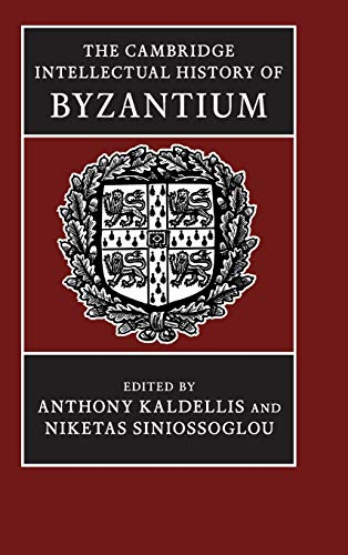 9781107041813: The Cambridge Intellectual History of Byzantium
