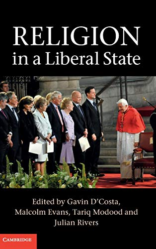 9781107042032: Religion in a Liberal State