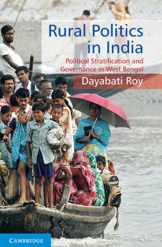 Rural Politics in India: Political Stratification and Governance in West Bengal: Dayabati Roy