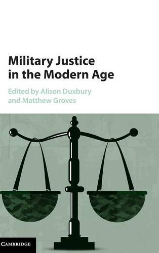 9781107042377: Military Justice in the Modern Age