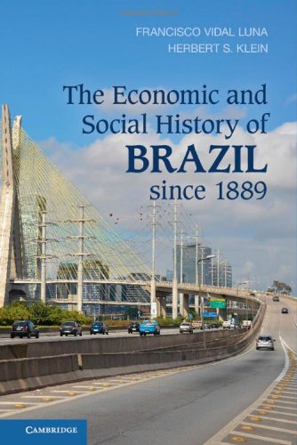 9781107042506: The Economic and Social History of Brazil since 1889