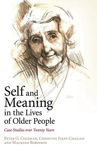 9781107042551: Self and Meaning in the Lives of Older People: Case Studies over Twenty Years