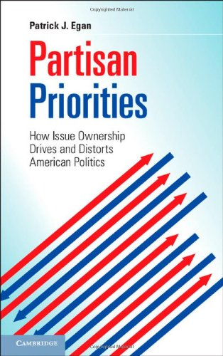 9781107042582: Partisan Priorities: How Issue Ownership Drives and Distorts American Politics