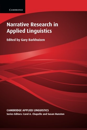 Narrative Research in Applied Linguistics: Barkhuizen, Gary