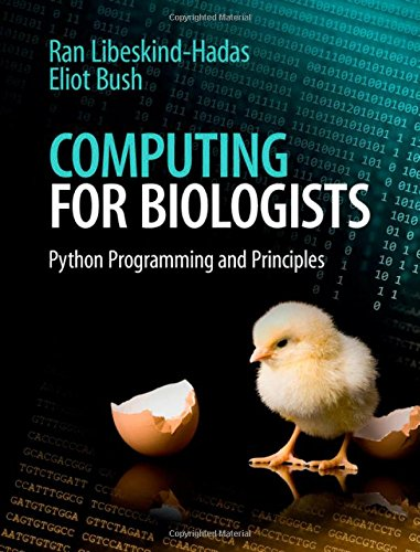 9781107042827: Computing for Biologists: Python Programming and Principles