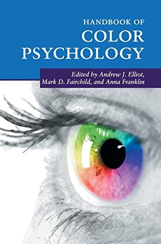 Handbook of Color Psychology (Cambridge Handbooks in Psychology): Andrew J. Elliot and Mark D. ...