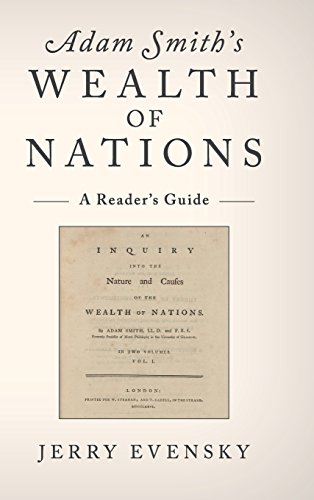 Adam Smith's Wealth of Nations: A Reader's Guide: Evensky, Jerry