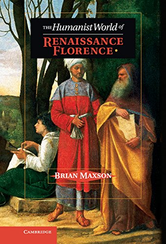 9781107043916: The Humanist World of Renaissance Florence