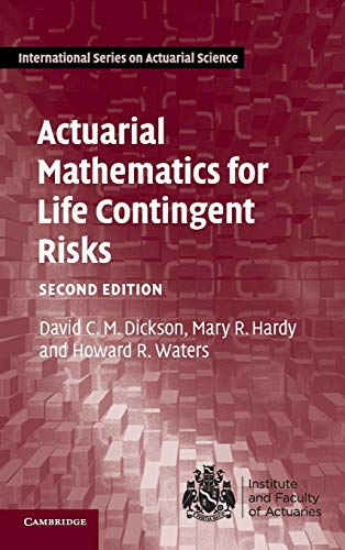 9781107044074: Actuarial Mathematics for Life Contingent Risks (International Series on Actuarial Science)