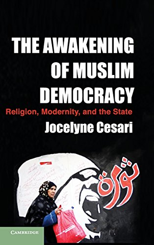 9781107044180: The Awakening of Muslim Democracy: Religion, Modernity, and the State