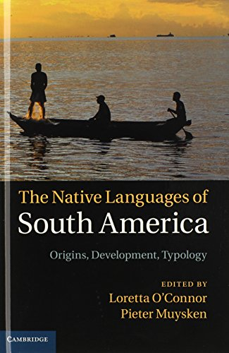 9781107044289: The Native Languages of South America: Origins, Development, Typology
