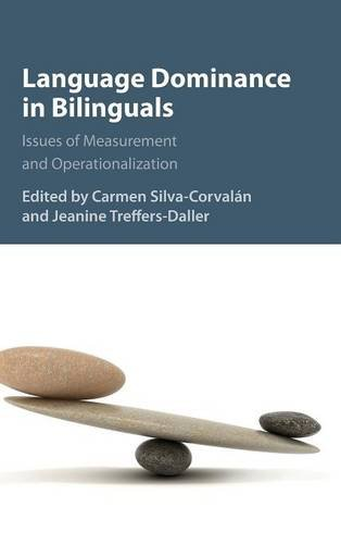 9781107044494: Language Dominance in Bilinguals: Issues of Measurement and Operationalization